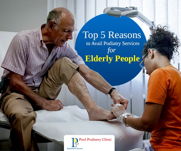 podiatry services for elderly people