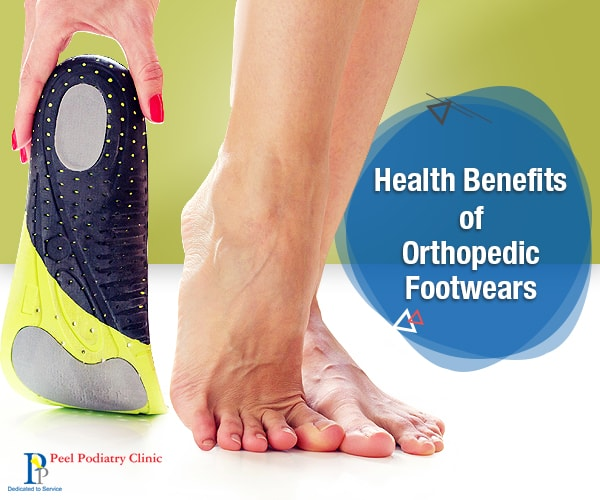 Benefits of Orthopedic Footwears