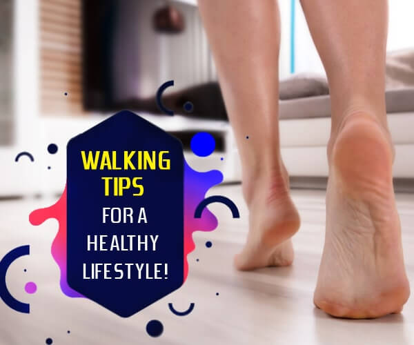 walking tips to stay healthy and fit