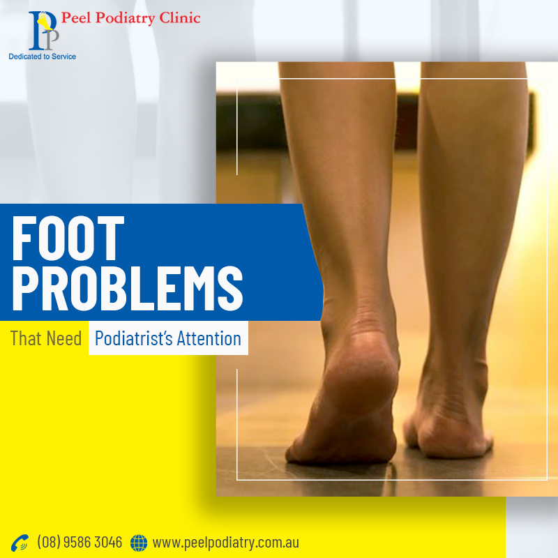 6 Foot Problems that Require a Podiatrist's Mediation