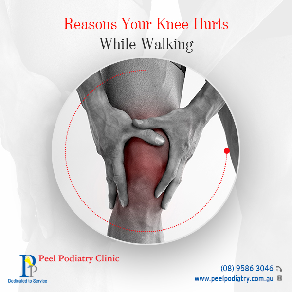 Reasons your knee hurts while walking