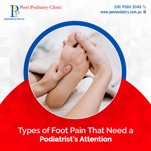 Types of Foot Pain That Need a Podiatrist's Prompt Attention